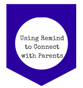 Using Remind to Connect with Parents